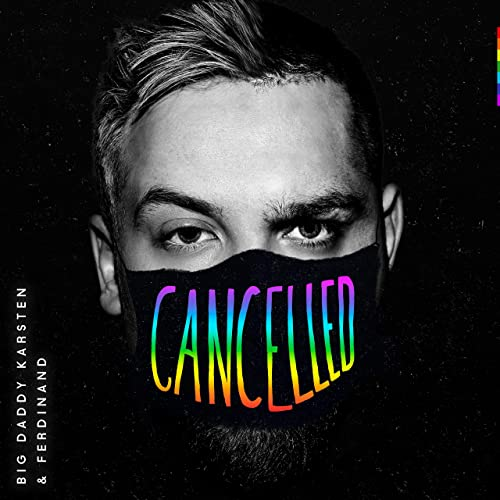 cancelled Big Daddy Karsten & Ferdinand